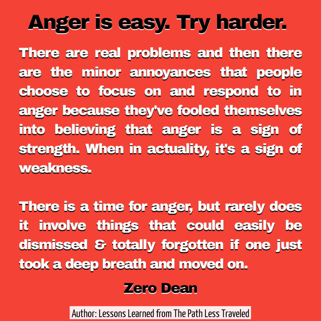 Anger is easy