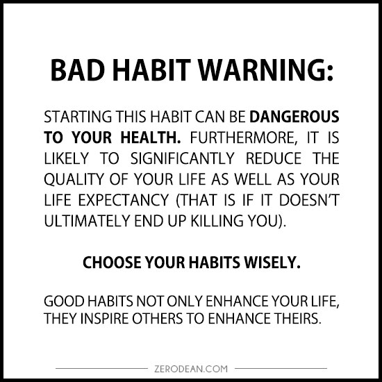 bad-habit-warning-zero-dean