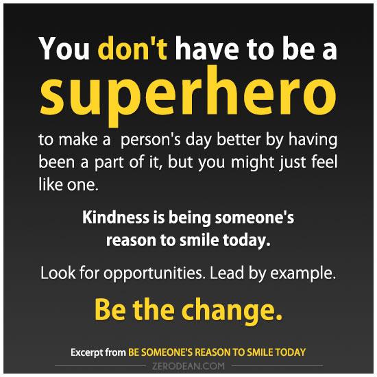 be-someones-reason-to-smile-today-zero-dean