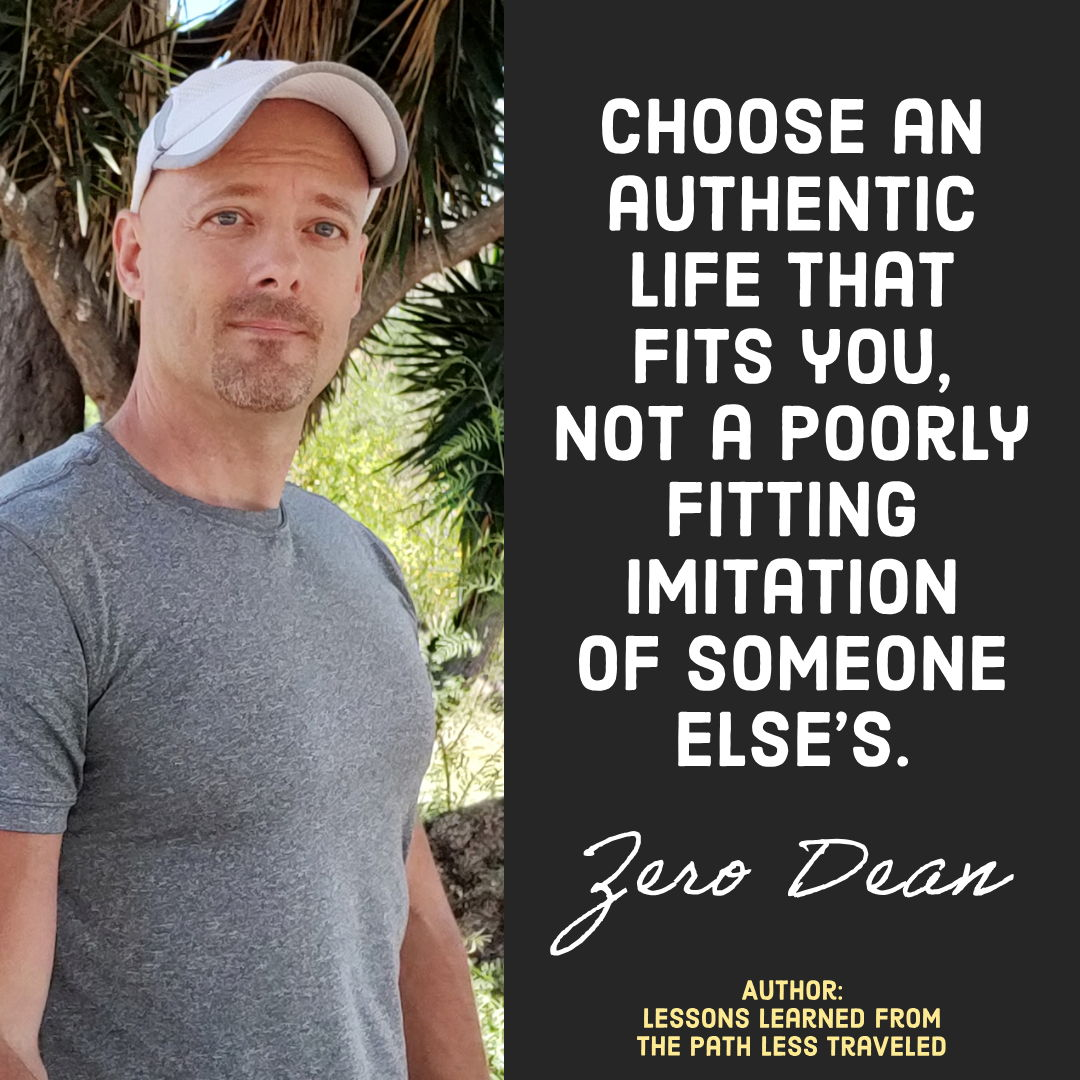 Choose an authentic life that fits you