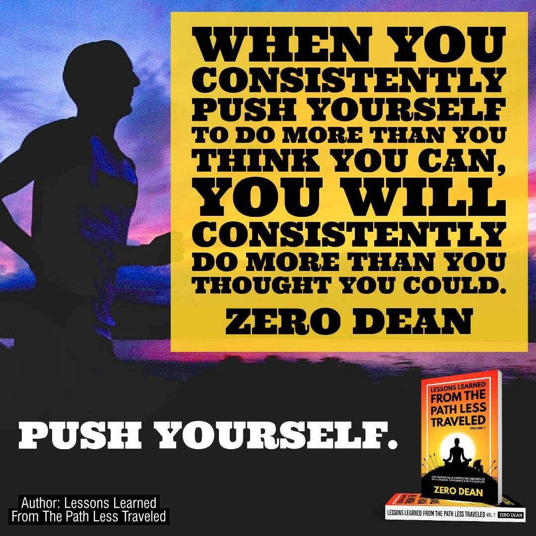 Push yourself to do more