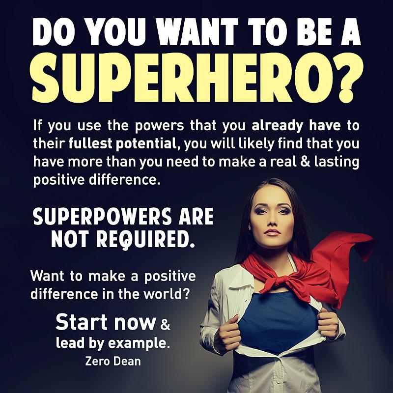 do-you-want-to-be-a-superhero-zero-dean-woman