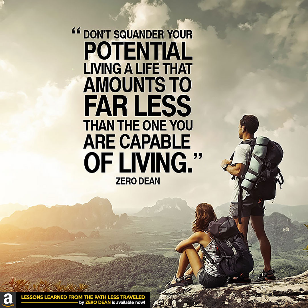 dont-squander-your-potential-zero-dean-mountaintop