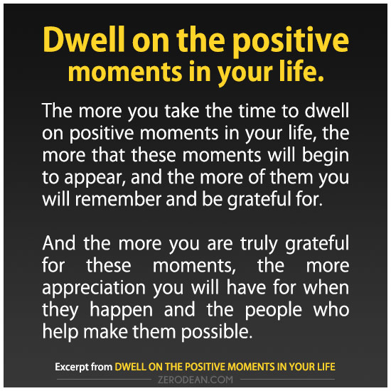 dwell-on-the-positive-moments-in-your-life-zero-dean