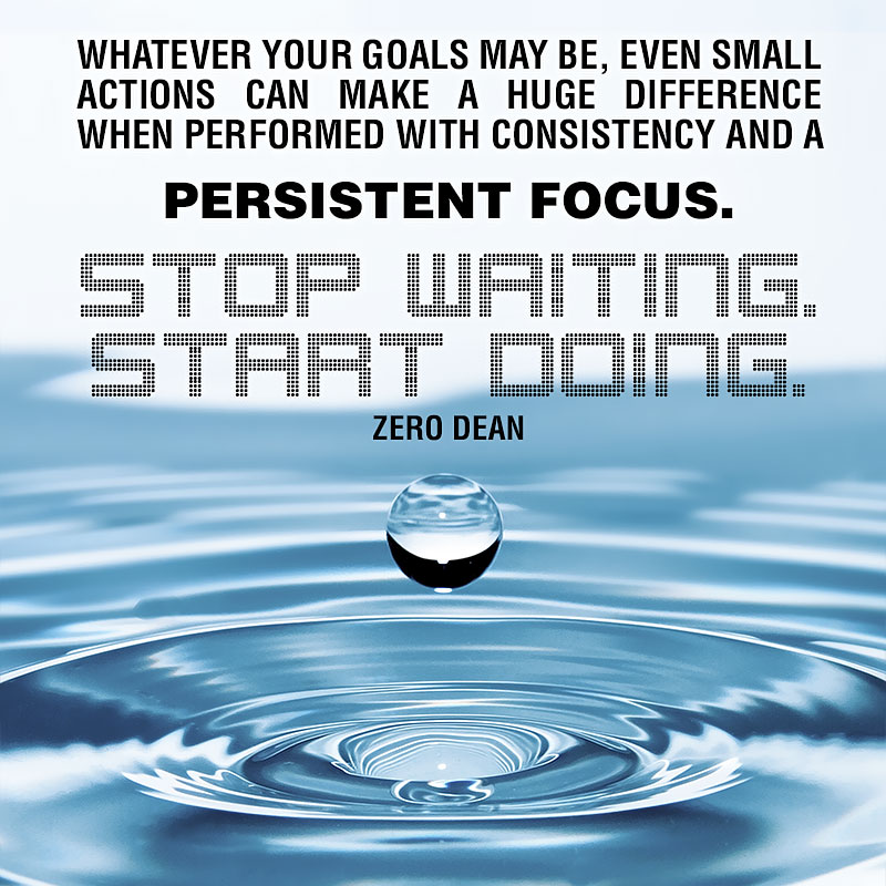 even-small-actions-can-make-a-huge-difference-zero-dean