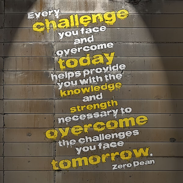 every-challenge-you-face-and-overcome-today-zero-dean
