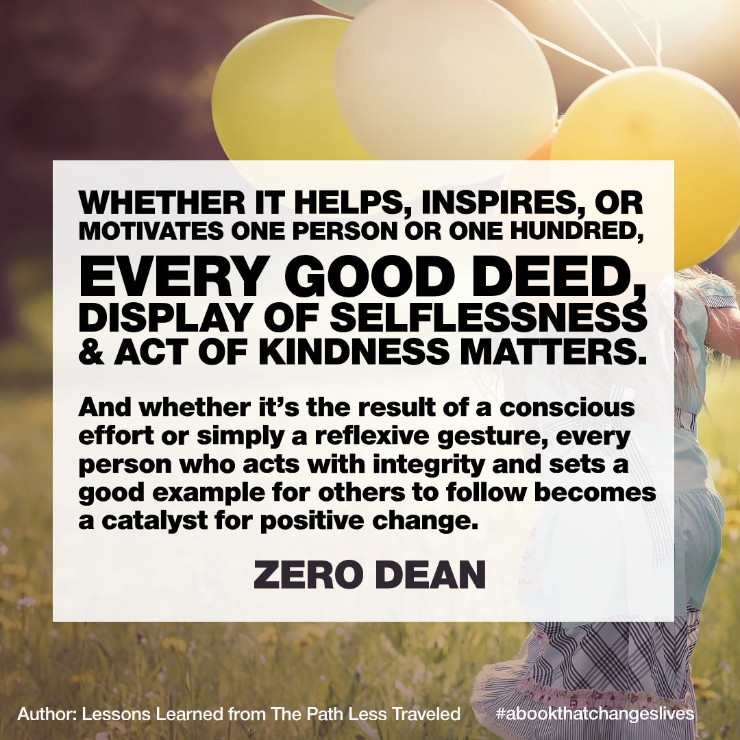 Every good deed matters