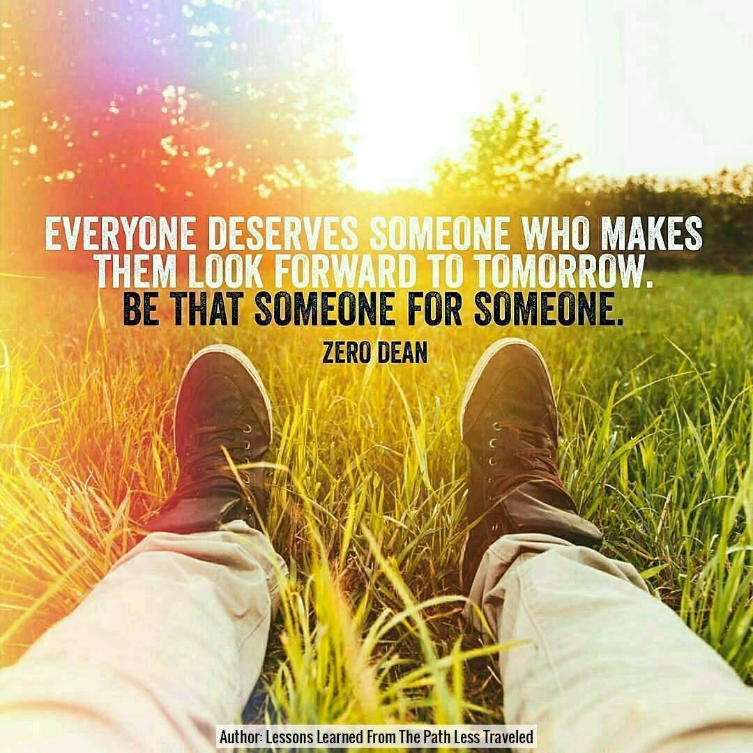 everyone-deserves-someone-who-makes-them-look-forward-to-tomorrow-zero-dean