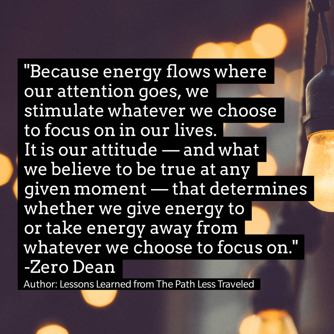 We stimulate whatever we choose to focus on