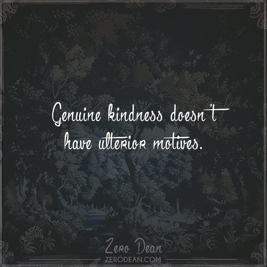 genuine-kindness-doesnt-have-ulterior-motives-zero-dean-script