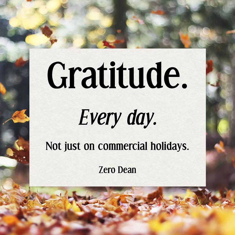 gratitude-every-day-zero-dean-leaves