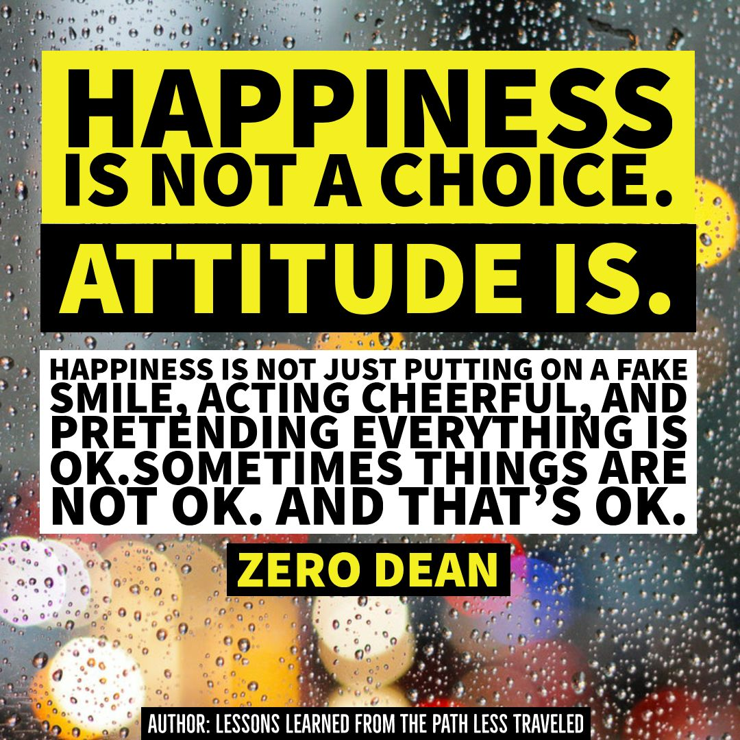 Happiness is not a choice