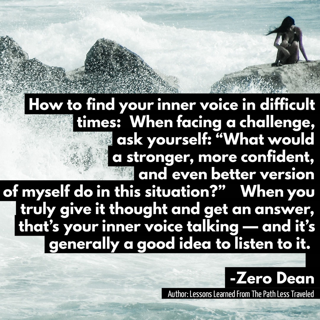 How to find your inner voice in difficult times