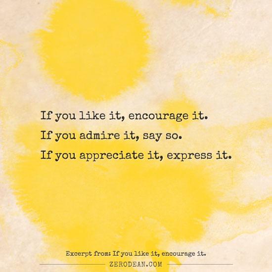 if-you-like-it-encourage-it-zero-dean