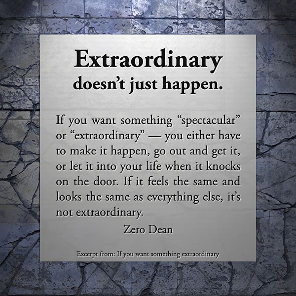 if-you-want-something-extraordinary-zero-dean-pg
