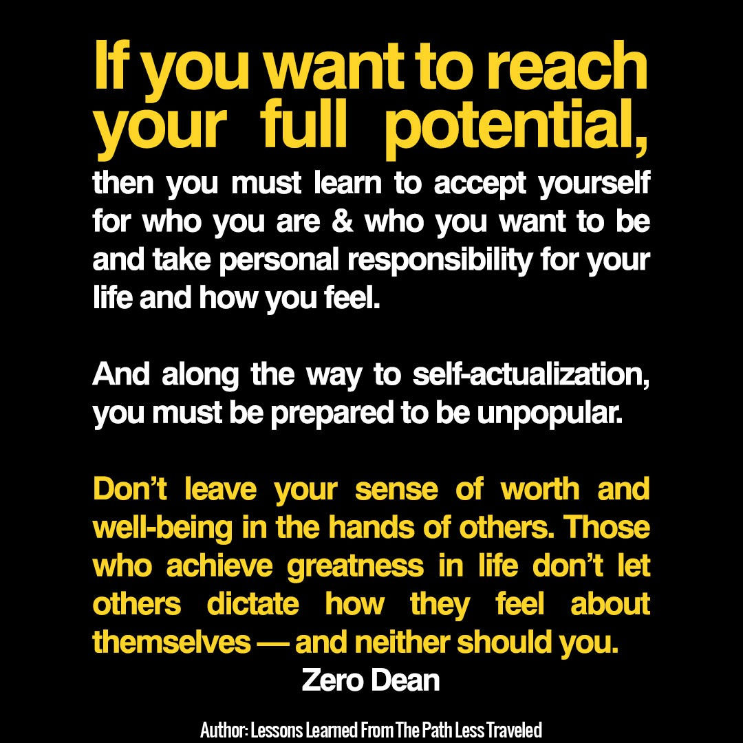 If you want to reach your full potential