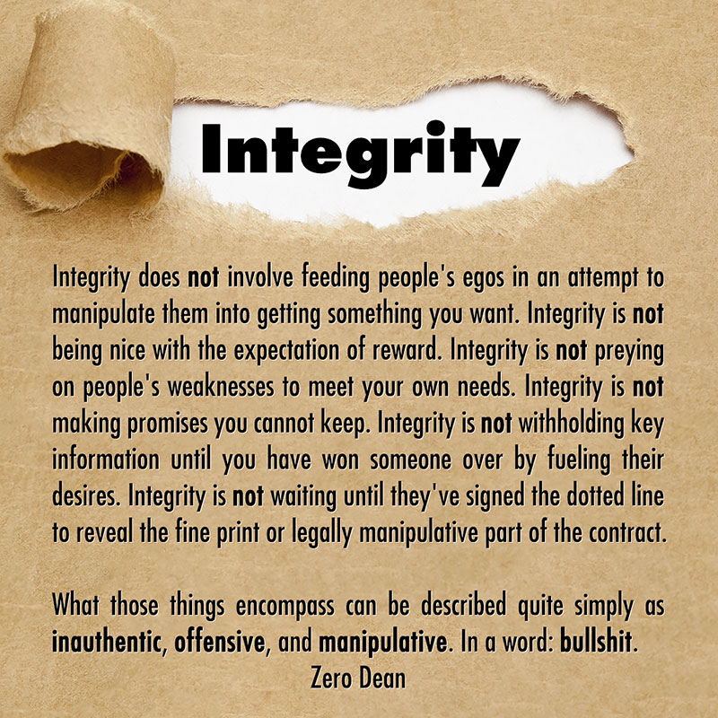 integrity-does-not-involve-feeding-peoples-egos-zero-dean-paper