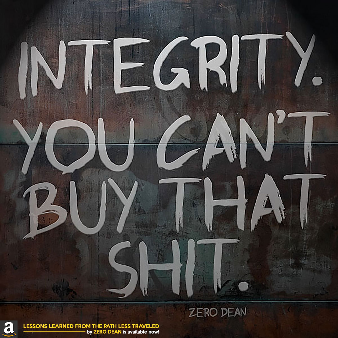integrity-you-cant-buy-that-shit-zero-dean