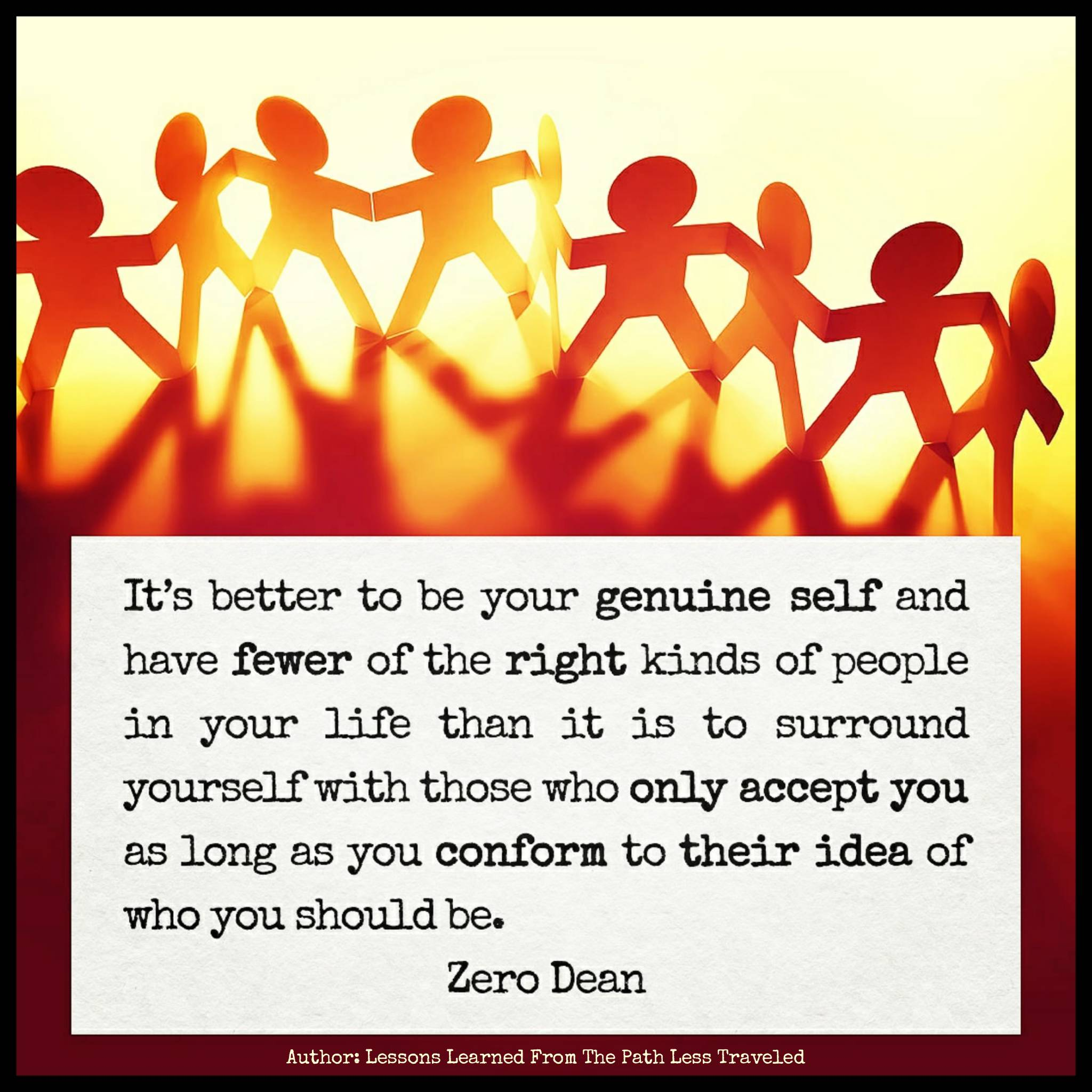 its-better-to-be-your-genuine-self-and-have-fewer-zerosophy-tao-of-zero-dean