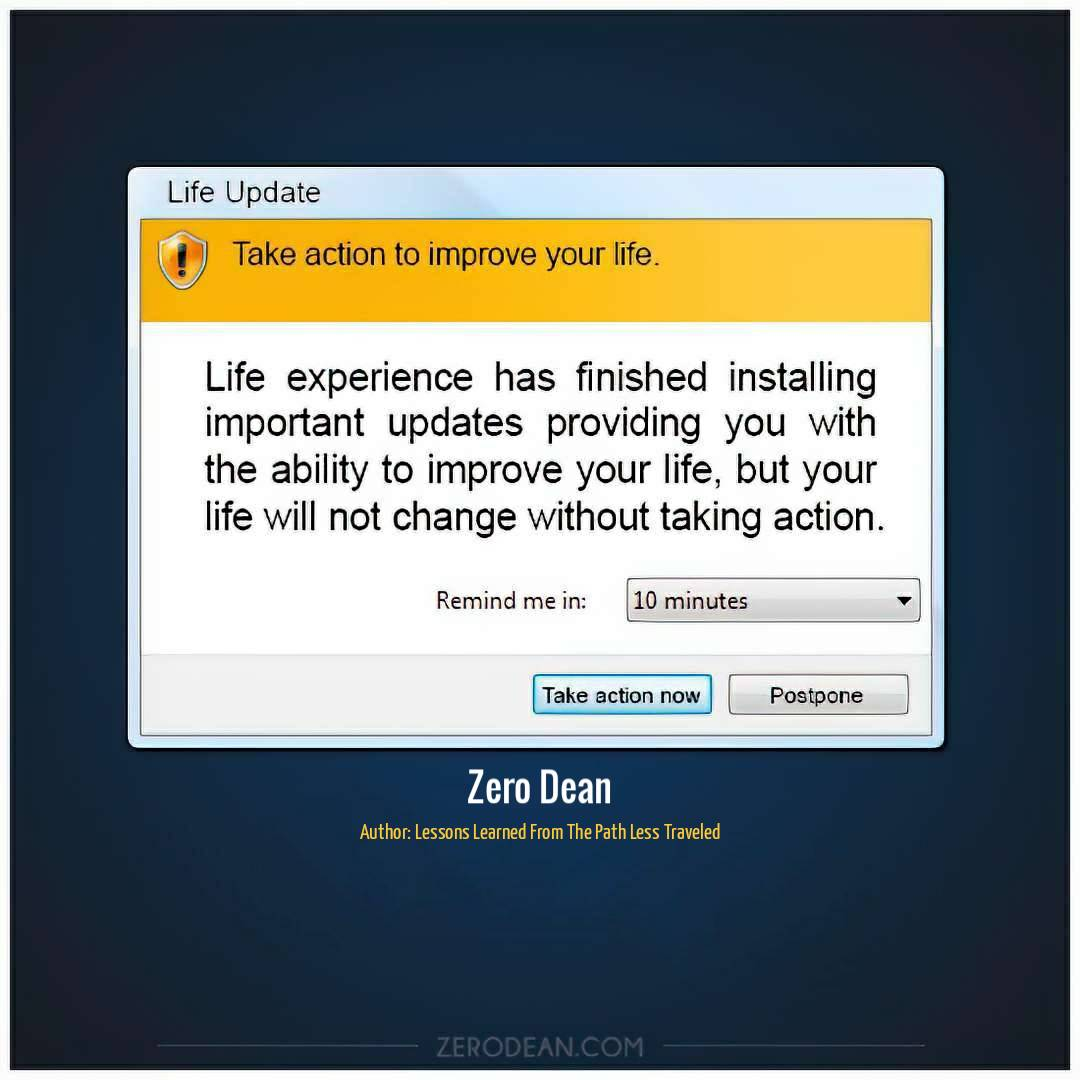 life-update-take-action-to-improve-your-life-zero-dean