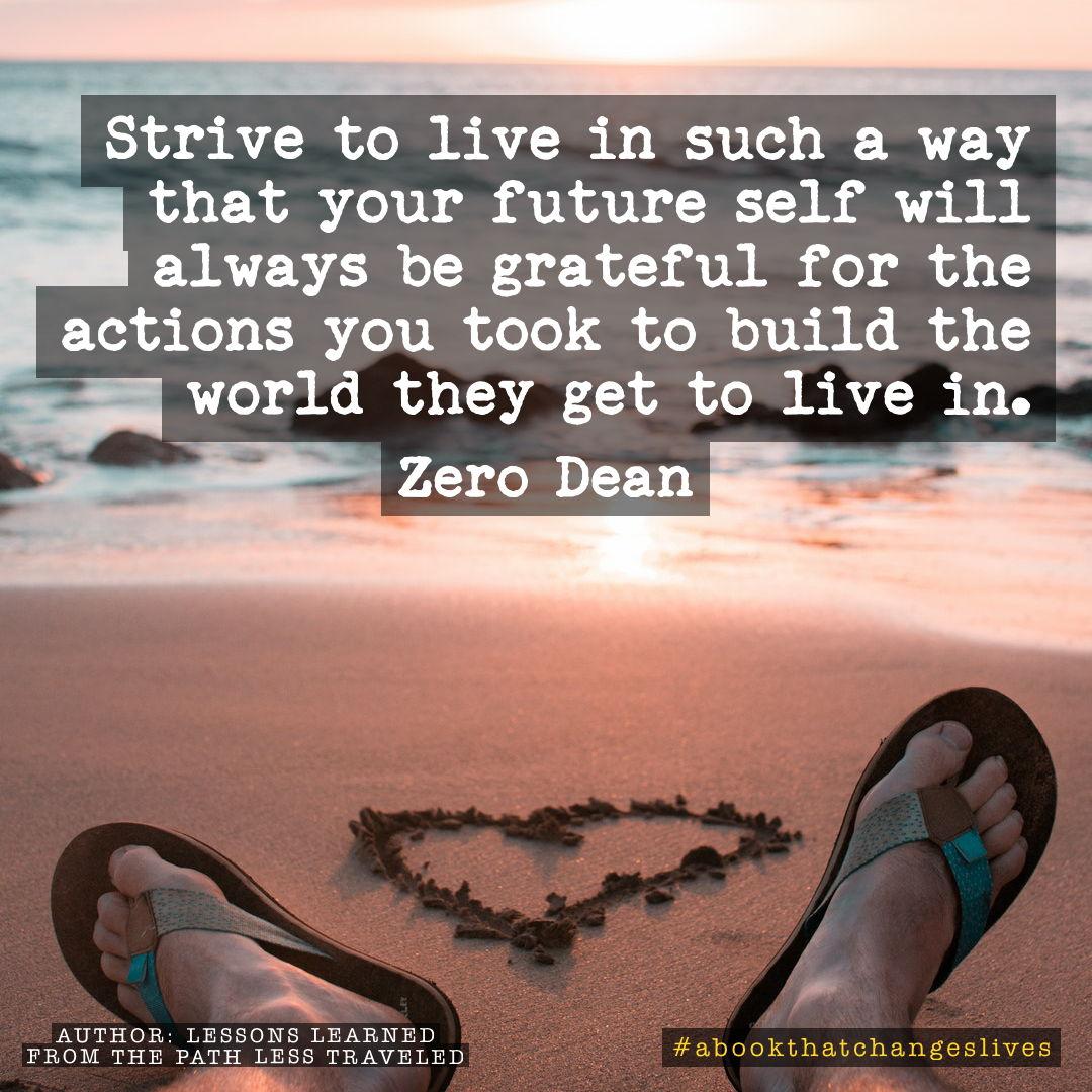 Make your future self grateful