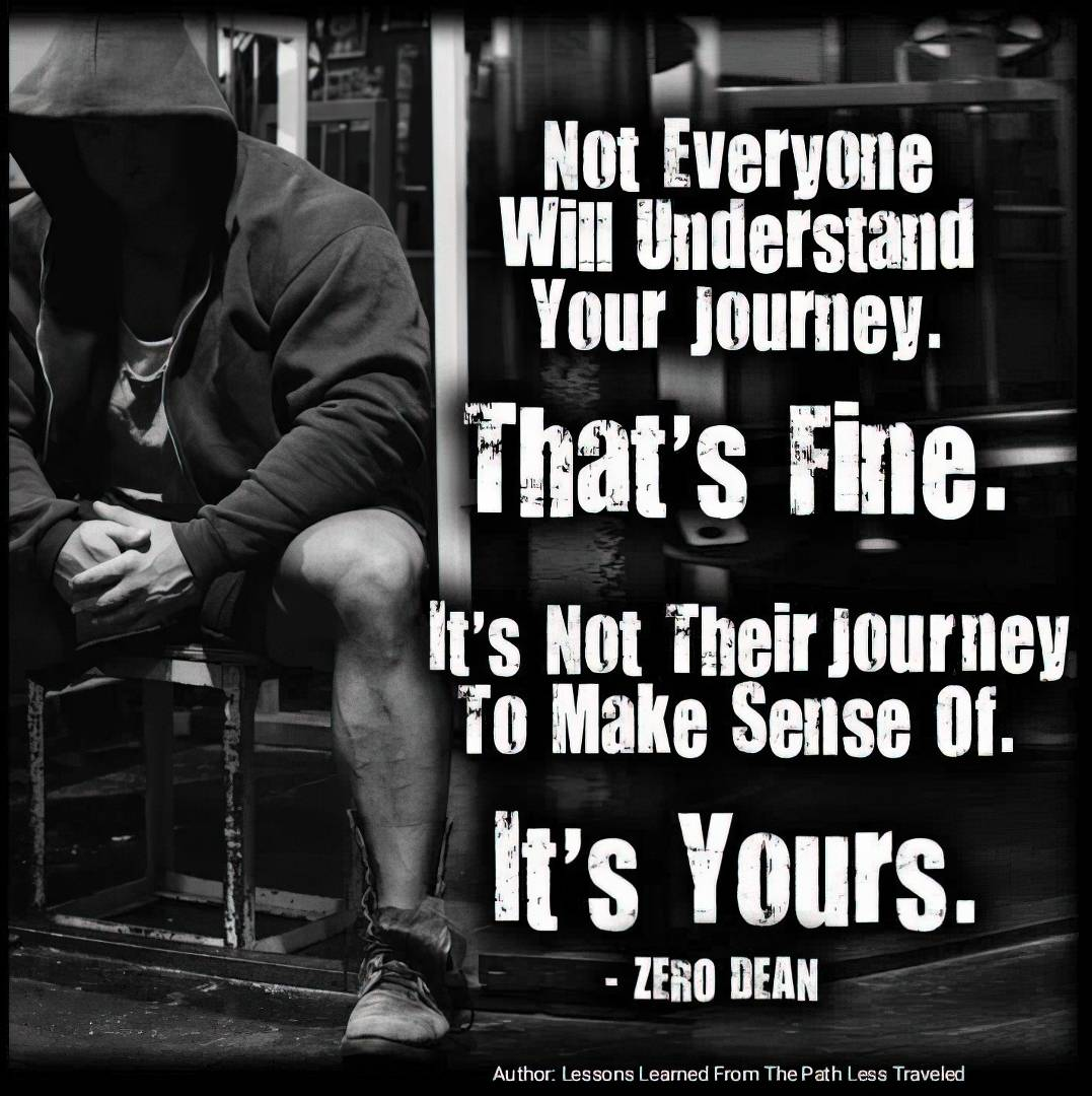 not-everyone-will-understand-your-journey-zero-dean-gym