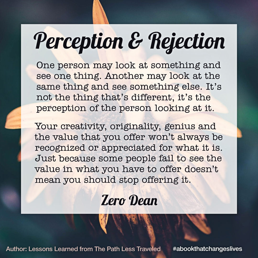 Perception and Rejection