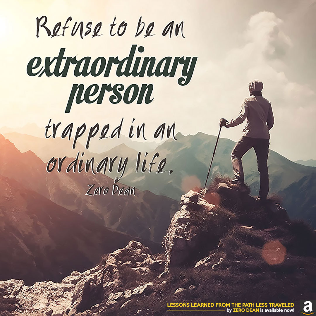 refuse-to-be-an-extraordinary-person-trapped-in-an-ordinary-life-zero-dean-mnt