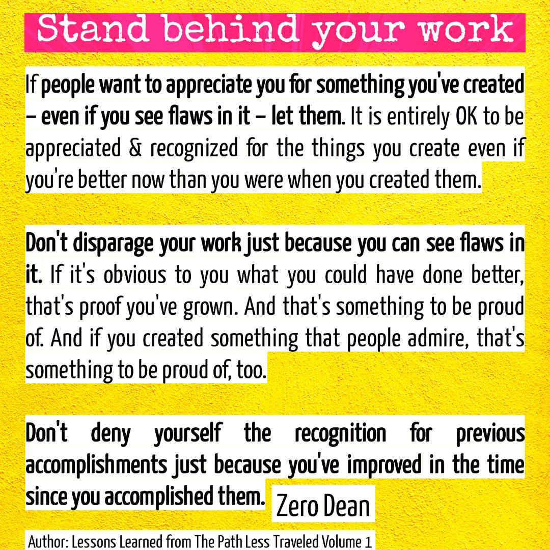 Stand behind your work