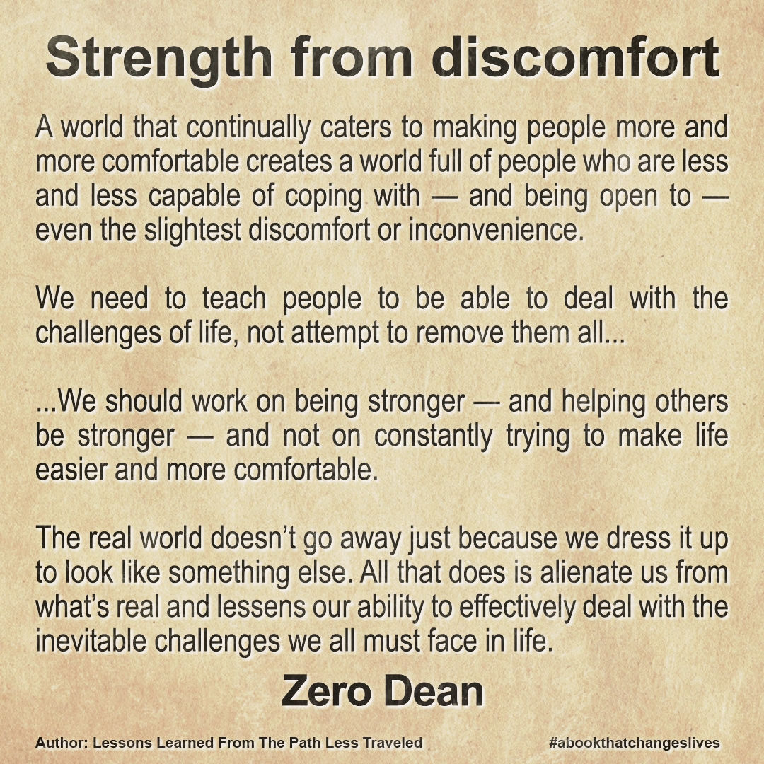 Strength from discomfort