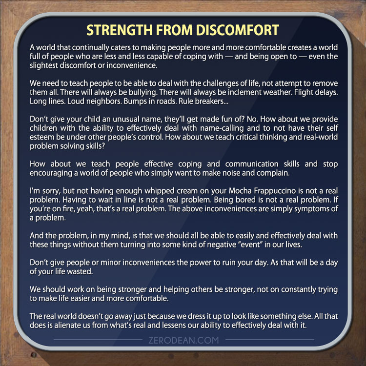 """""""Strength from discomfort"""" by Zero Dean"""