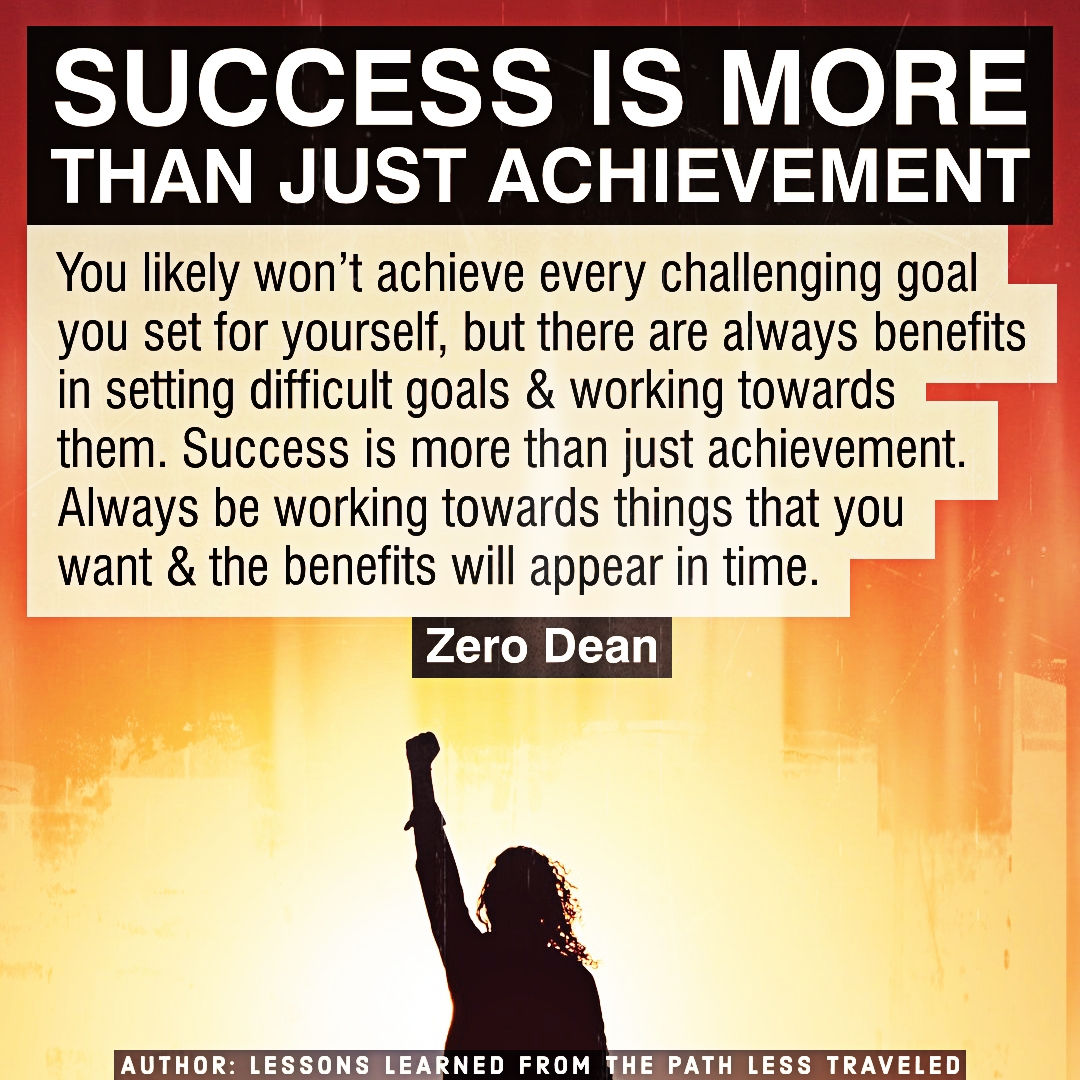 Success is more than just achievement