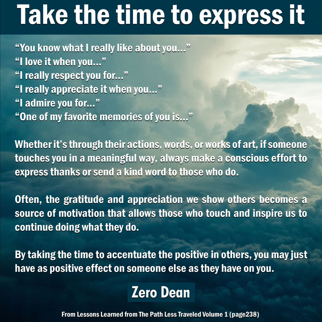 Take the time to express it