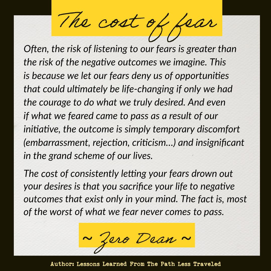 The risk of listening to fear