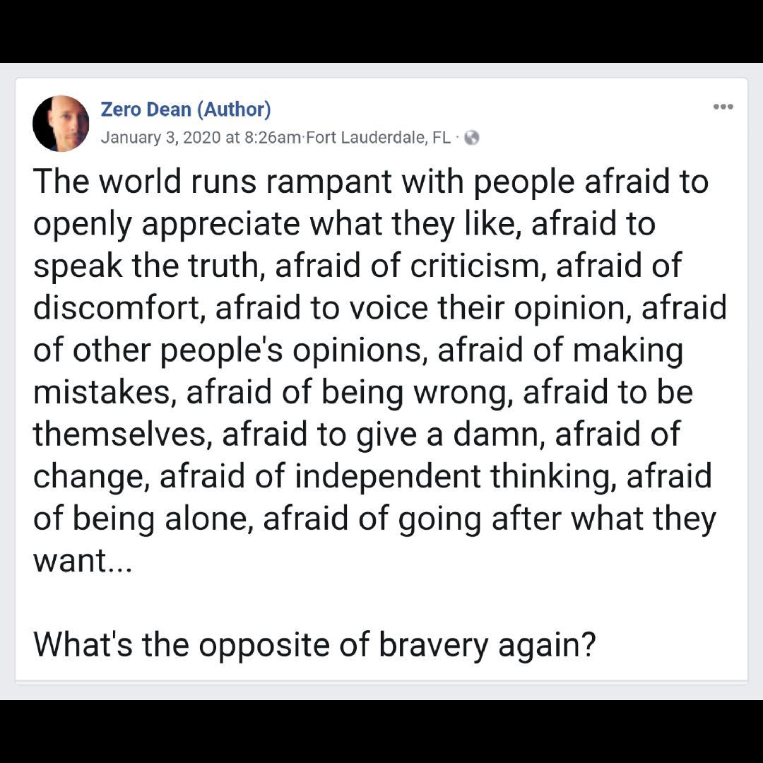 The opposite of bravery