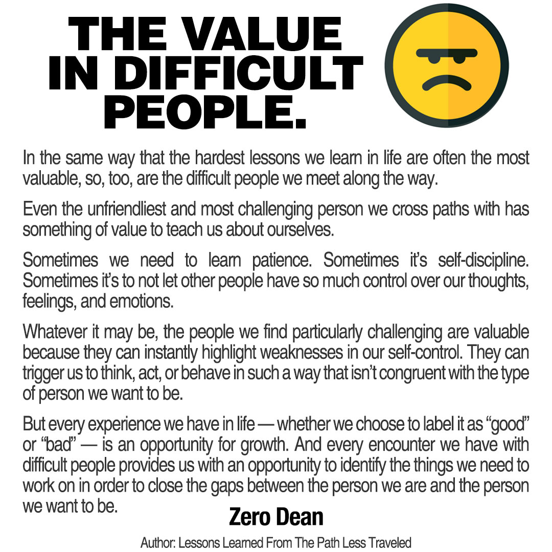 The value in difficult people