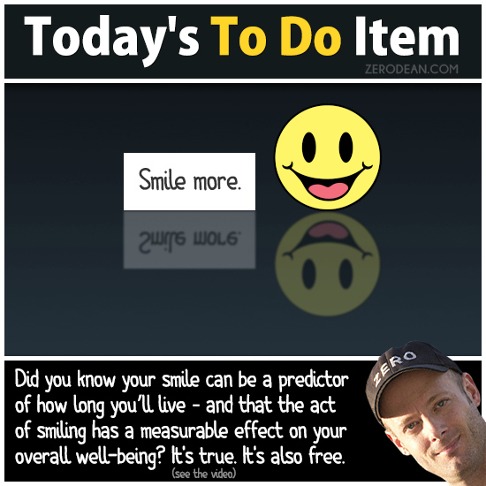 Today's To Do Item: Smile more.