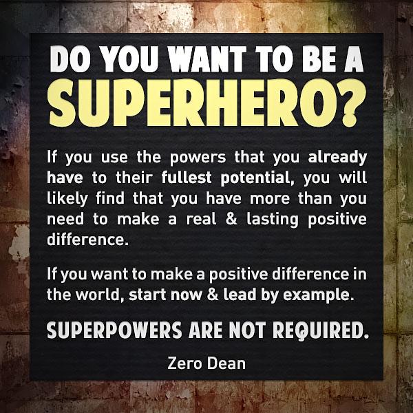 want-to-be-a-superhero-zero-dean