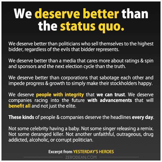 we-deserve-better-than-the-status-quo-zero-dean