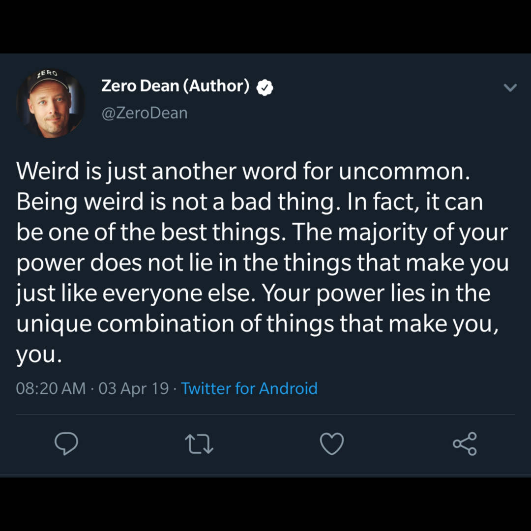 Weird is just another word for uncommon