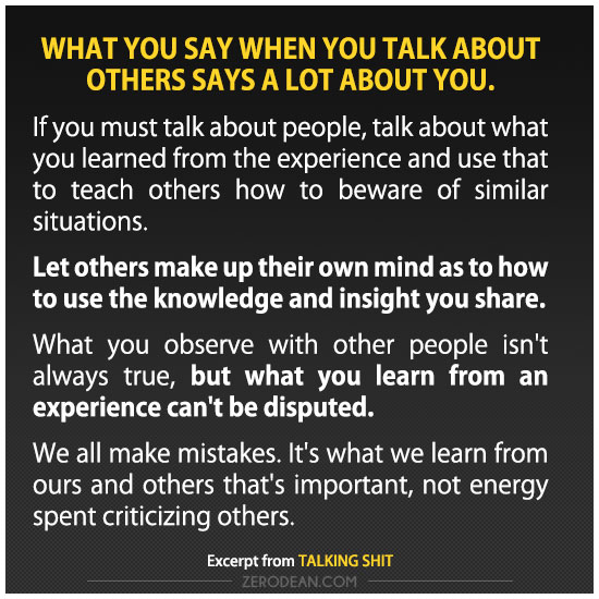 What you say when you talk about others says a lot about you.