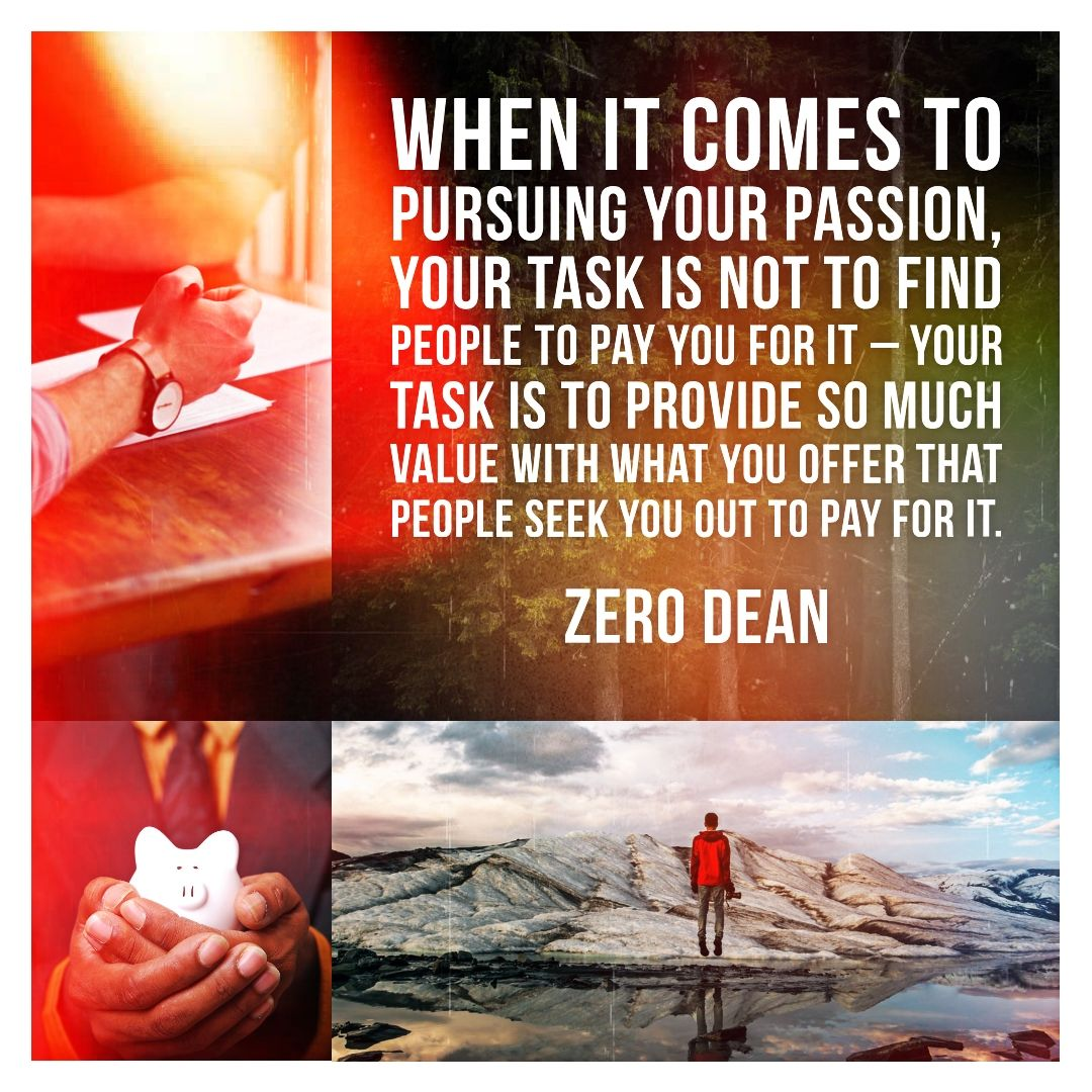When it comes to pursuing your passion