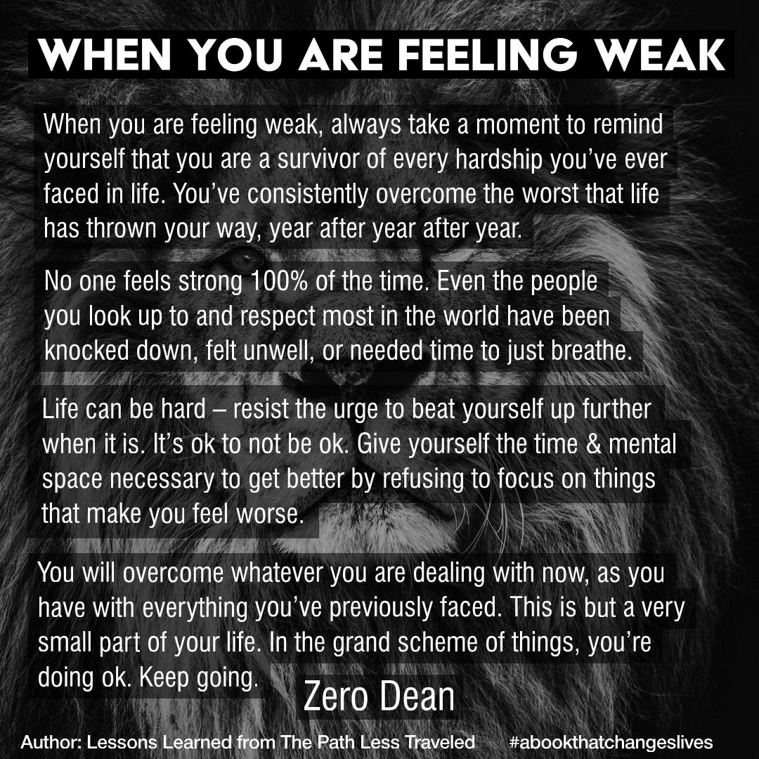 When you are feeling weak