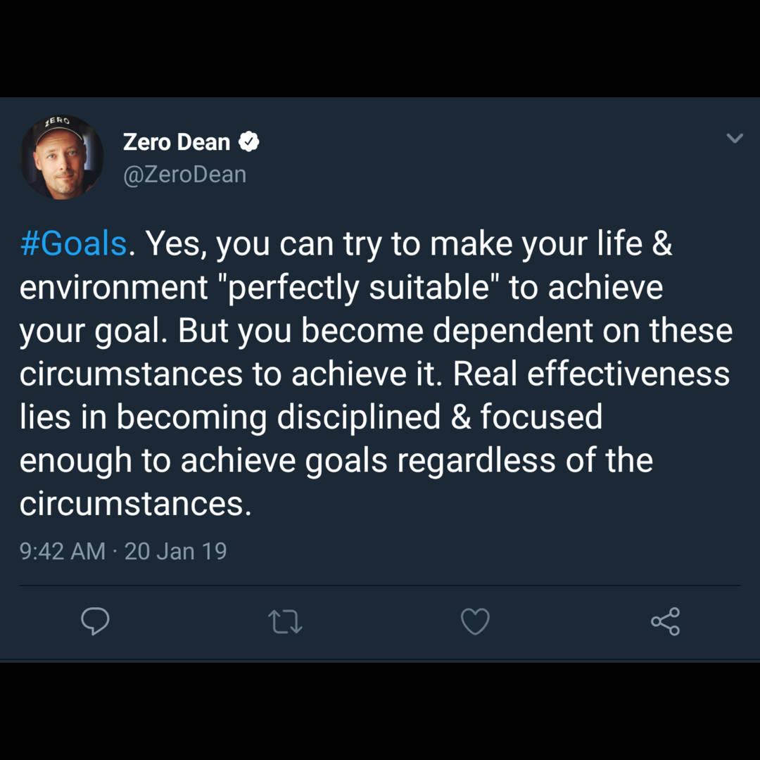 Work to achieve goals regardless of the circumstances