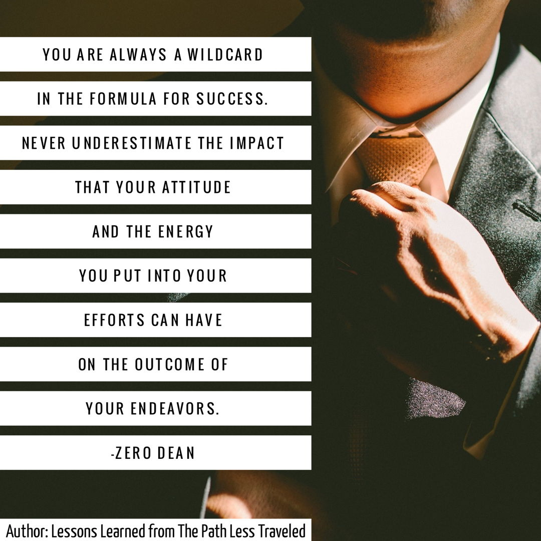 You are a wildcard in the formula for success