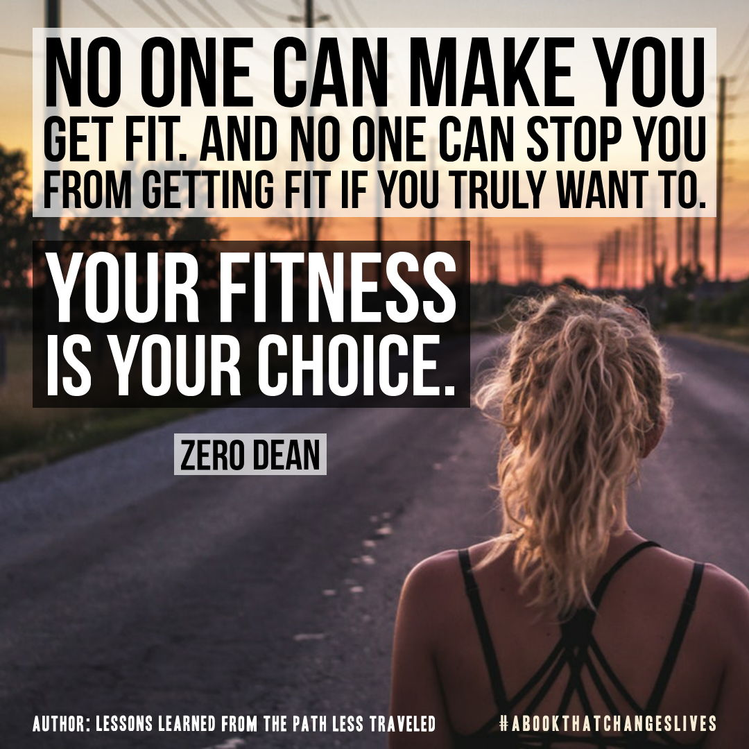 No one can make you get fit.