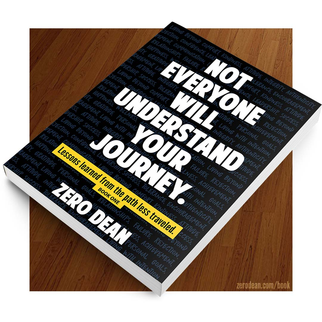 zero-dean-book-not-everyone-will-understand-your-journey